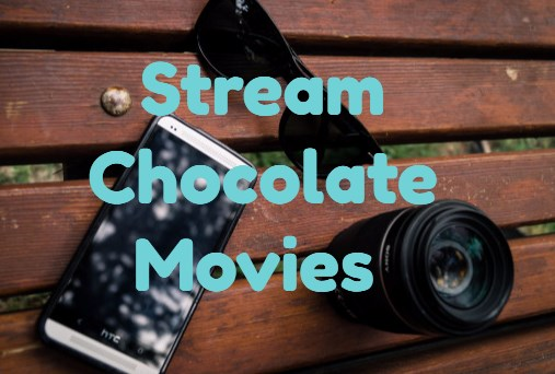 stream-chocolate-movies