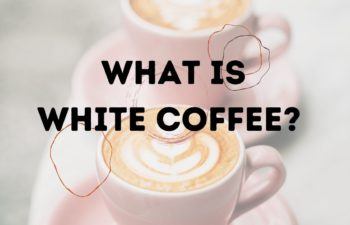 What Is White Coffee?